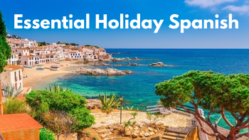 Essential holiday Spanish
